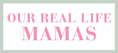 Our Real Mamas