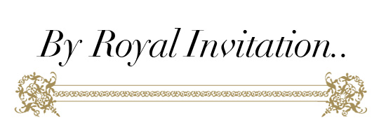 A Royal Invitation!